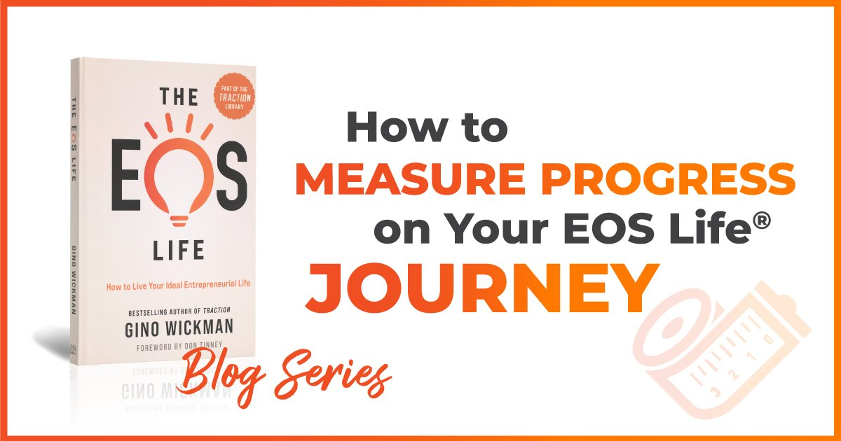How to measure progress on your EOS journey